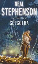 Golgotha  Cryptonomicon  Tome 3  Book