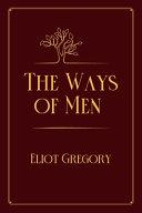 The Ways of Men