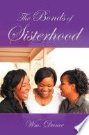 The Bonds Of Sisterhood
