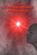 Pdf The Alpha Centauri Project (Thinking Worlds)