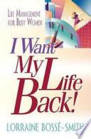 I Want My Life Back  Book PDF