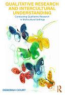 Qualitative Research and Intercultural Understanding