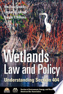 Wetlands Law and Policy