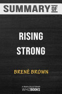 Summary of Rising Strong  How the Ability to Reset Transforms the Way We Live  Love  Parent  and Lead  Trivia Quiz for