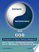 Physics  Metaphysics  and God