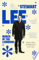 """March of the Lemmings: Brexit in Print and Performance 2016–2019"" by Stewart Lee"
