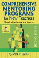 Comprehensive Mentoring Programs for New Teachers