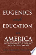 Eugenics And Education In America