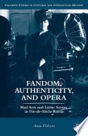 Fandom  Authenticity  and Opera