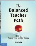 The Balanced Teacher Path