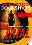 The Trial: A BookShot  : A Women's Murder Club Story