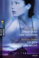 Pdf Piège pour une héritière - Le prix du secret (Harlequin Black Rose) Telecharger