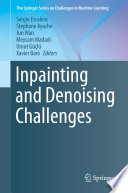 Inpainting and Denoising Challenges