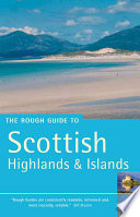 """The Rough Guide to Scottish Highlands & Islands"" by Rob Humphreys, Donald Reid"
