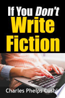 If You Don t Write Fiction Book