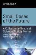 Small Doses of the Future