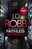 Faithless in Death: An Eve Dallas thriller (Book 52) Pdf/ePub eBook