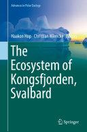 The Ecosystem of Kongsfjorden, Svalbard