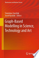 Graph Based Modelling in Science  Technology and Art
