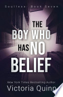 The Boy Who Has No Belief