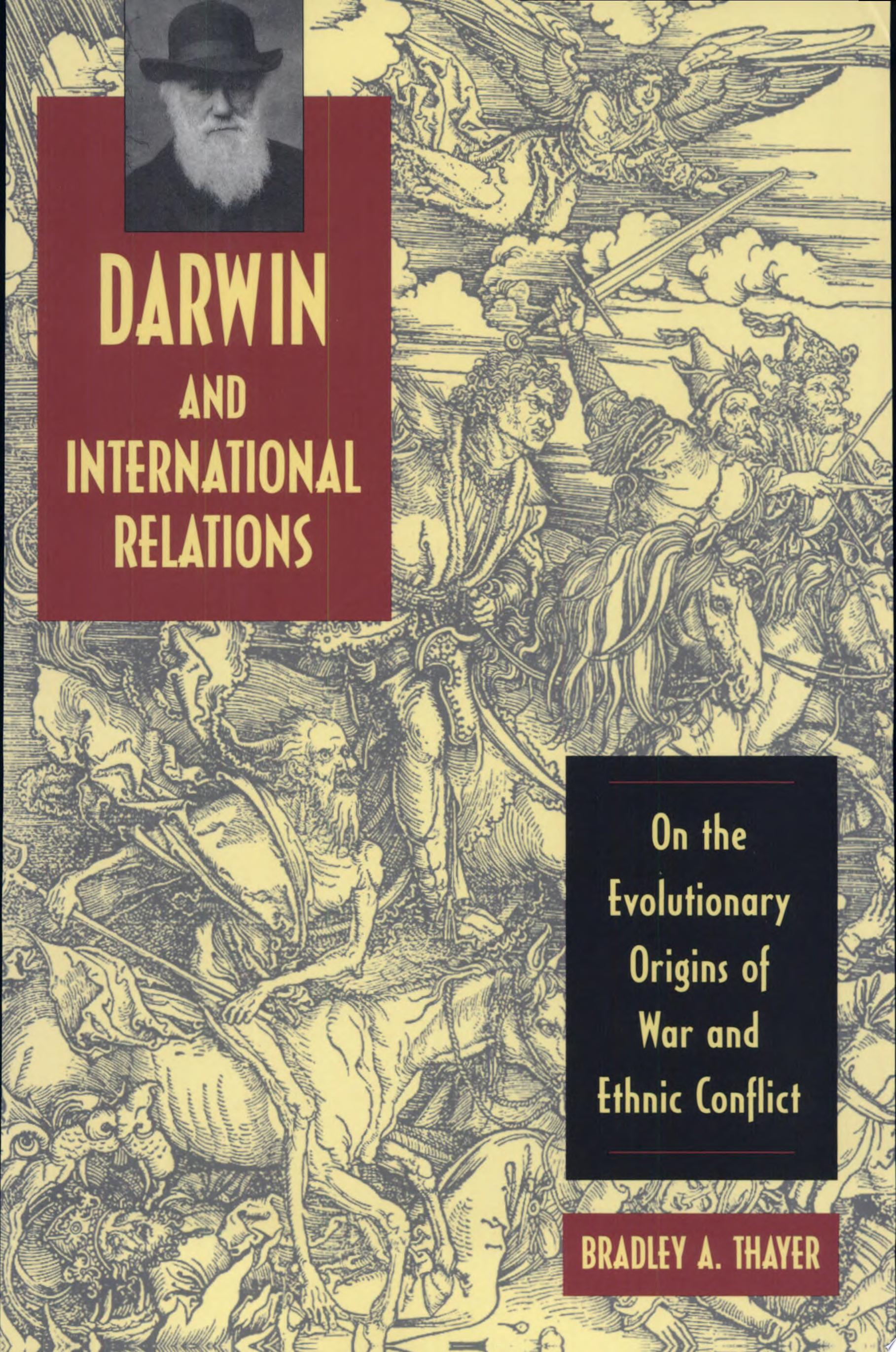 Darwin and International Relations  On the Evolutionary Origins of War and Ethnic Conflict