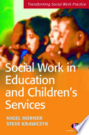 Social Work in Education and Children s Services