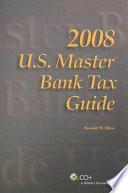U S  Master Bank Tax Guide 2008