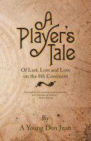 A Player   s Tale