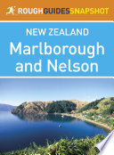 Marlborough And Nelson Rough Guides Snapshot New Zealand Includes Abel Tasman National Park And Kaikoura