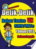Detik-Detik Bahas Tuntas UN SMP/MTs 2013 Bahasa Inggris
