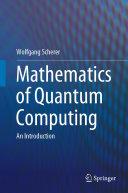Mathematics of Quantum Computing