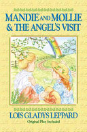 Mandie and Mollie and the Angel's Visit