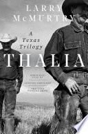 Thalia  A Texas Trilogy