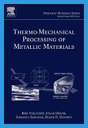 Thermo mechanical Processing of Metallic Materials Book