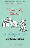 I Rest My Case?