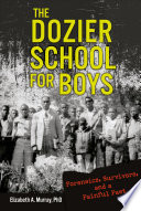 The Dozier School for Boys