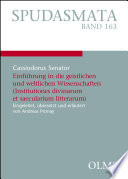 Einführung in die geistlichen und weltlichen Wissenschaften (Institutiones divinarum et saecularium litterarum)