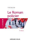 Le Roman policier - 3e éd.