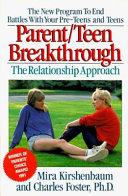 Parent teen Break through