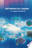 Soft Matters for Catalysts