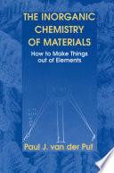 The Inorganic Chemistry of Materials