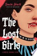 The Lost Girls  A Vampire Revenge Story