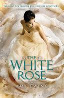 The White Rose Pdf/ePub eBook
