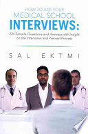How to Ace Your Medical School Interviews: