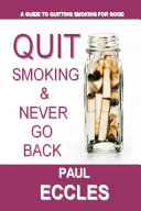 Quit Smoking   Never Go Back