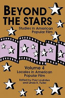 Beyond the Stars: Locales in American popular film