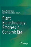 Plant Biotechnology: Progress in Genomic Era
