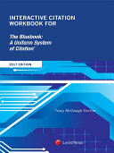 Interactive Citation Workbook for The Bluebook: A Uniform System of Citation