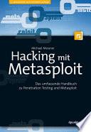 Hacking mit Metasploit  : Das umfassende Handbuch zu Penetration Testing und Metasploit
