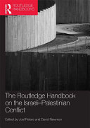 Routledge Handbook on the Israeli Palestinian Conflict
